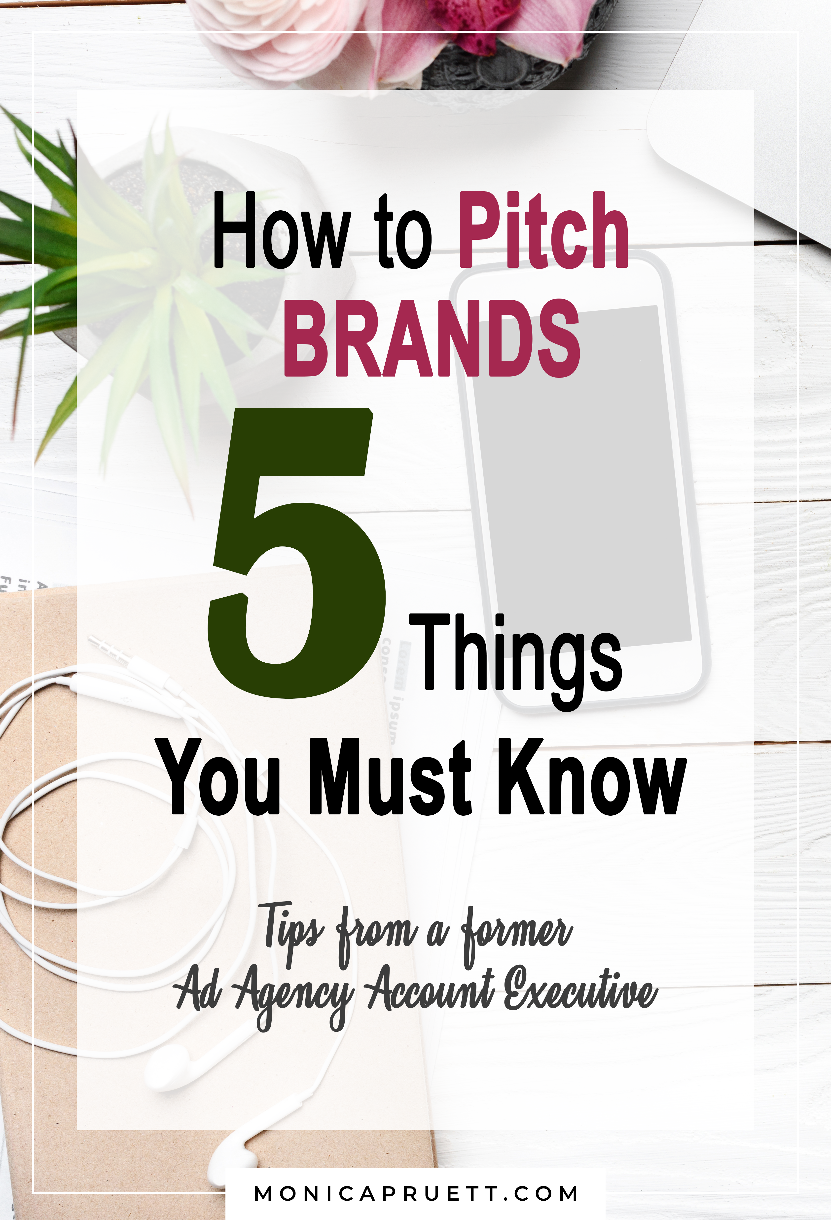 How to Pitch Brands 5 Things You Must Know - Tips from a