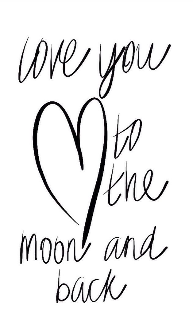 I Love You To The Moon And Back Words Quote Sayings Love Love
