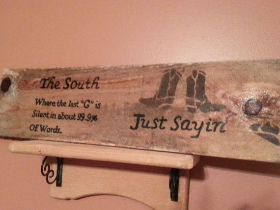 Repurposed wood plaque  Southern quote by TeesTransformations, $22.00