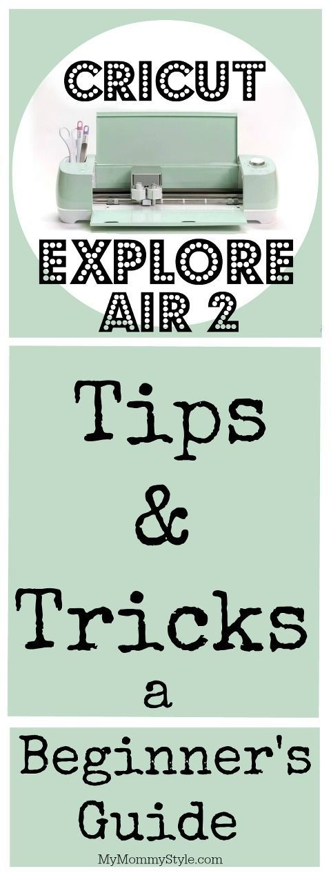 Cricut Explore Air 2 Tips and Tricks: A Beginner's Guide #cricuthacks