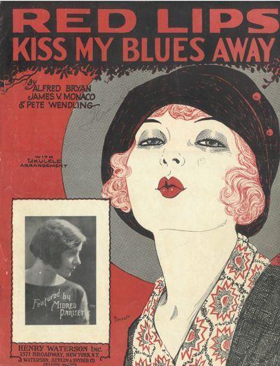 Red Lips Kiss My Blues Away Sheet Music Cover Art 1927 Via The