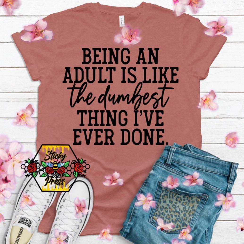 """Sticky Press on Instagram: """"ADULTING  #handmade #madewithlove #tshirt #tshirts #tshirtdesign #tshirtprinting #tshirtshop #tshirtoftheday #tshirtdesigner…"""""""