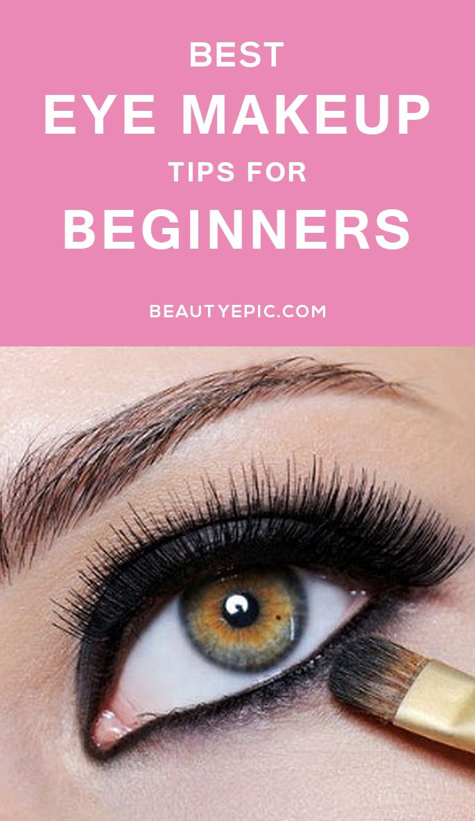 Beginners Eye Makeup: Eye Makeup Tips For Beginners