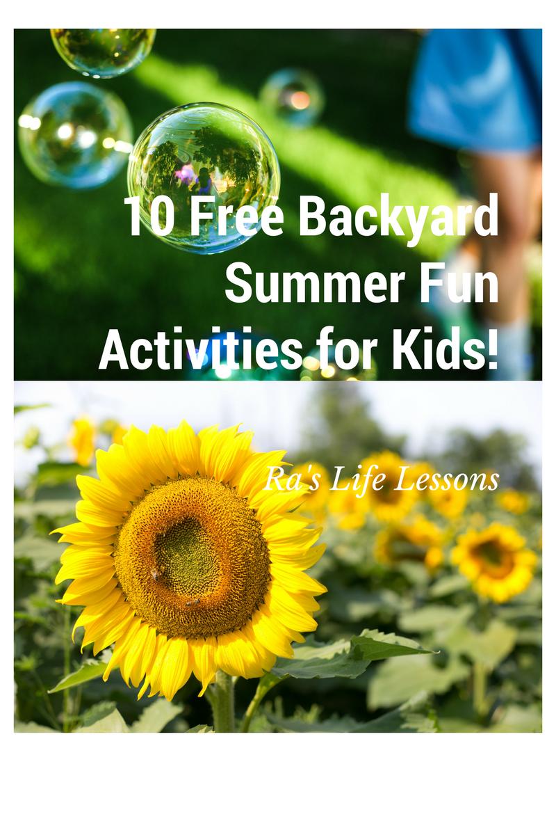 10 free backyard summer fun activites for kids activities