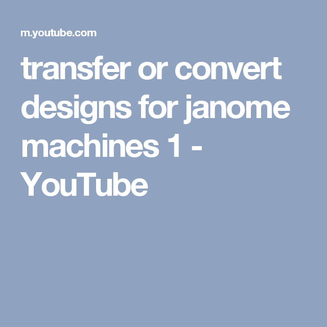 Transfer Or Convert Designs For Janome Machines 1