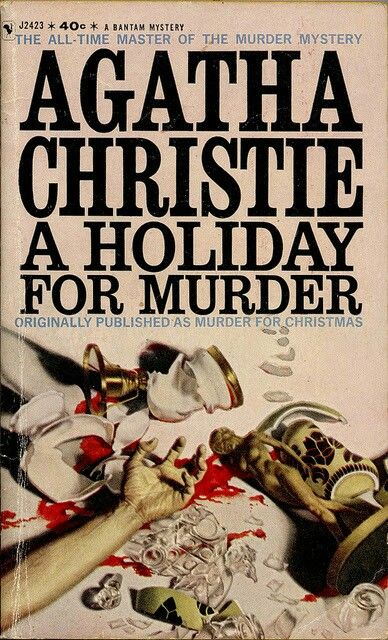 A Holiday For Murder By Agatha Christie The Genius Of Agatha