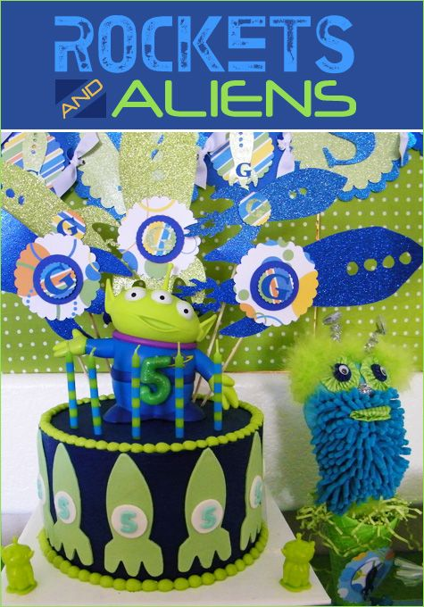 Real Parties Rockets And Aliens Birthday Toy Story Inspired