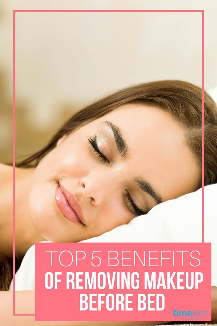 5 Ways Your Skin Will Improve By Not Sleeping In Makeup Skin Your Skin Makeup