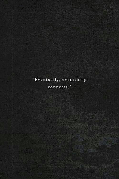 Charming Life Pattern Quote Eventually Everything Connects Simple Pattern Quotes