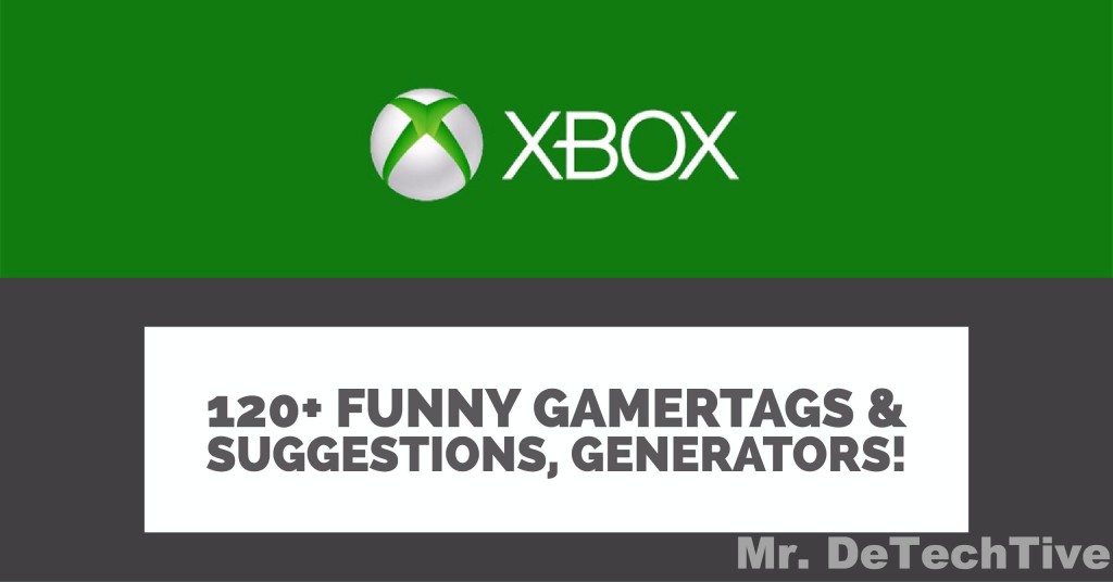 120 Funny Gamertags Or Xbox Names Suggestions Generators Funny Names Name Suggestions Funny