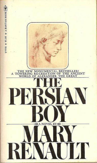 Mary Renault The Persian Boy Bantam Books 1974 Wild Book Books Mystery Books