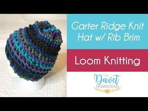 Garter Ridge Knit Hat with Rib Brim: Loom Knitting #loomknitting