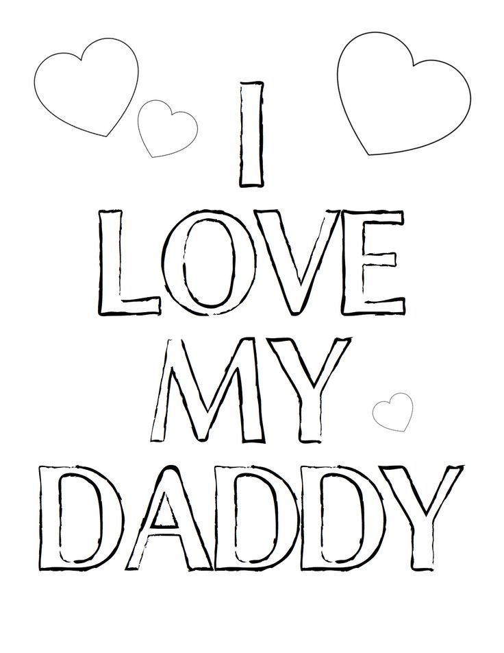 I Love My Daddy Coloring Page Fathers Day Coloring Page