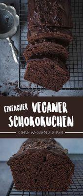 Einfacher Veganer Schokokuchen – #einfacher #Schokokuchen #Veganer – Arten von Kuchen