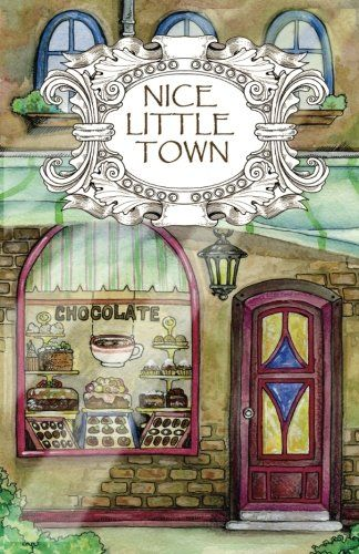 Adult Coloring Book Nice Little Town Volume 1 By Tatia