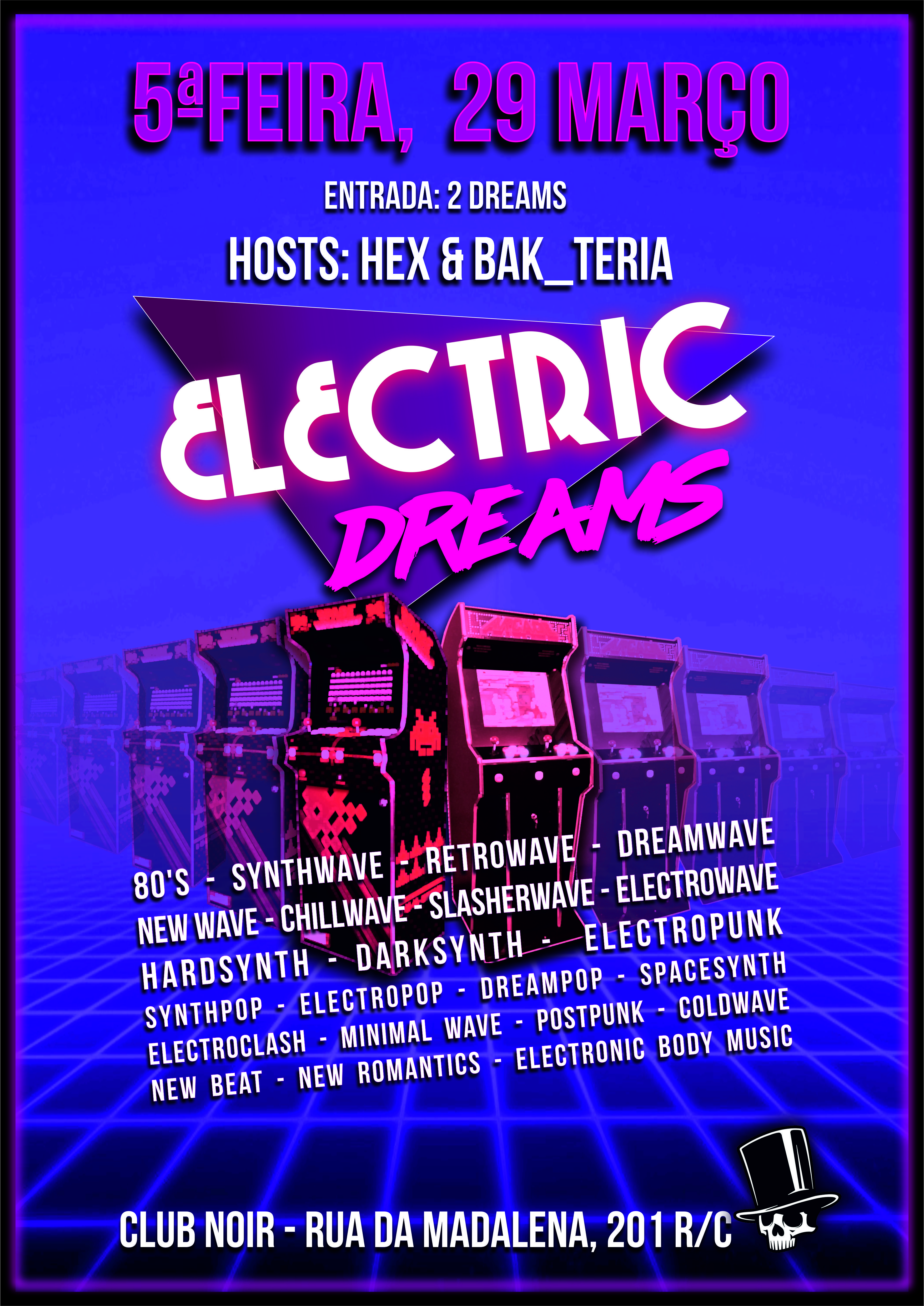 Electric Dreams Quinta, 29 de Março (Véspera de Feriado