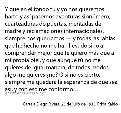 Poema De Diego Rivera A Frida Kahlo Siempre Me Quedara La Esperanza De Que Sea Asi Frase De Frida