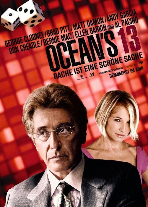 Ocean S Thirteen Ocean S 13 2007 Oceans Thirteen Thirteen Movie Al Pacino