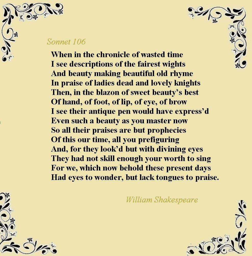 William Shakespeare Sonnet 106 Williamshakespeare Sonnet106 Britishpoet British Poets Meaning Of 61