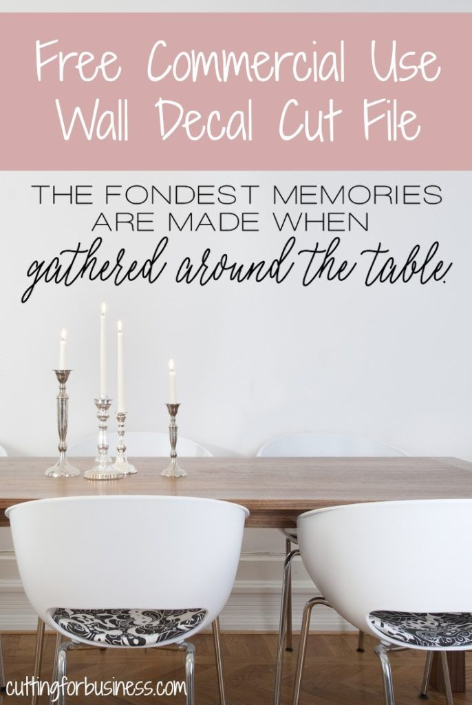 Free Dining Room Wall Decal Cut File For Silhouette Or Cricut - How to make vinyl wall decals with silhouette cameo