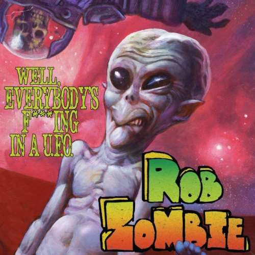 Rob Zombie το Lyric Video του Well Everybodys Fucking In A