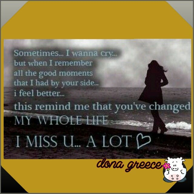 Sad I Miss You Quotes For Friends: Love Qoutes ♡♡♡
