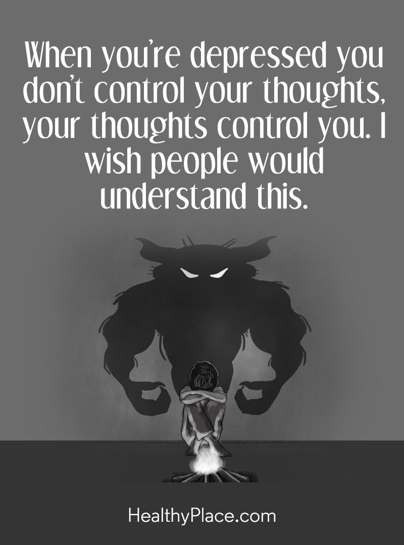 Quotes About Depression Quote On Depression When You're Depressed You Don't Control Your