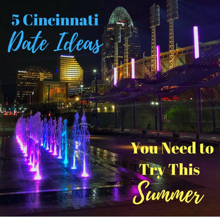 Cincinnati Dating Ideas