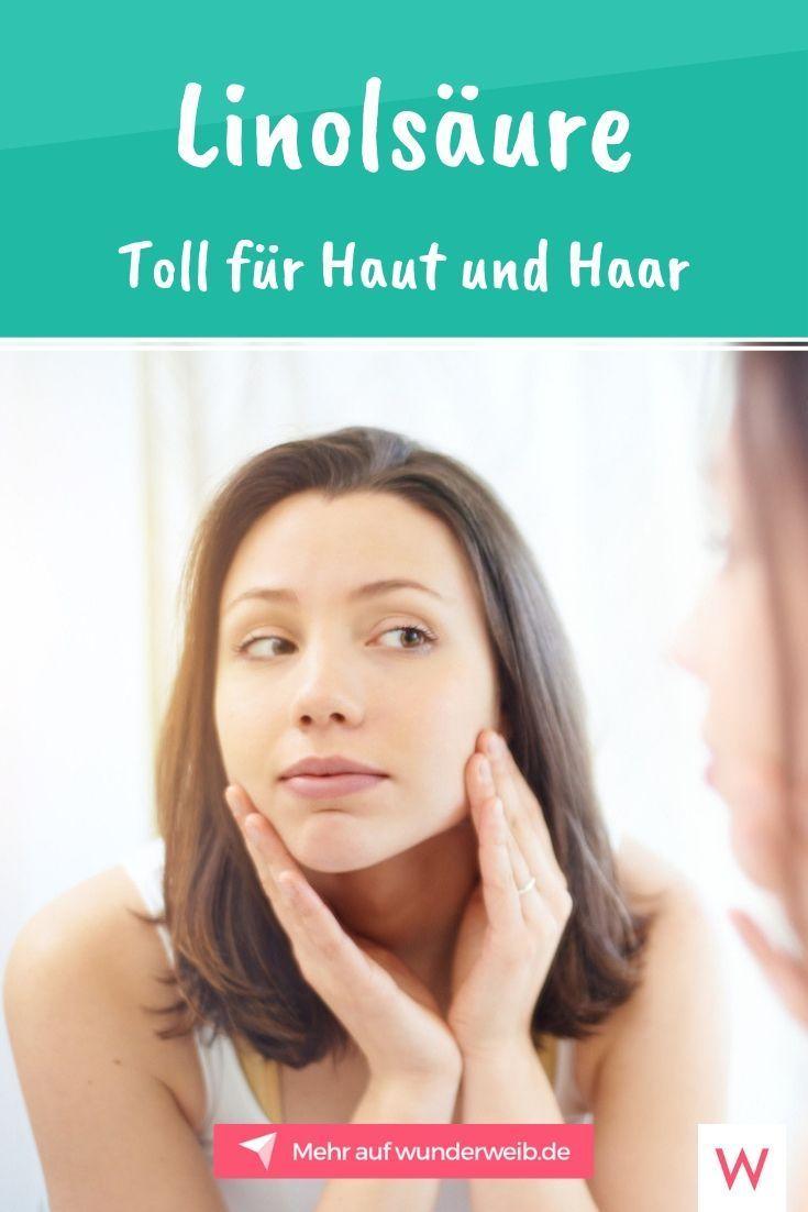 Linolsäure: Tolle Wirkung für Haut, Haare und Gesundheit