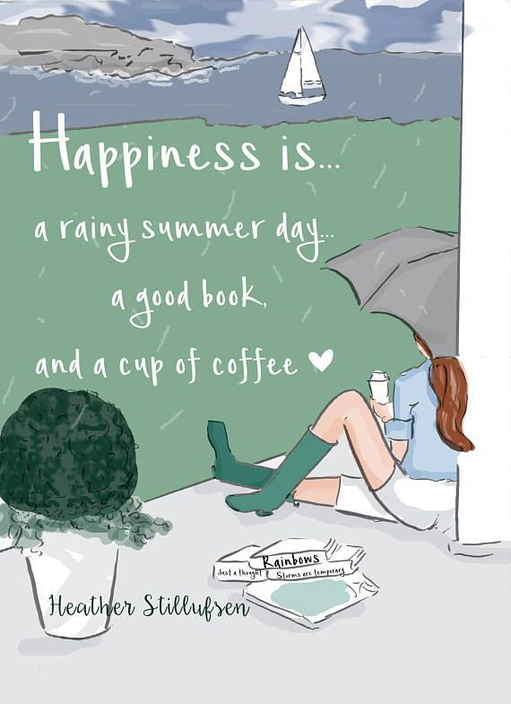 Positive Quotes For The Day Happiness Is  A Rainy Summer Day  Wall Art Print  Art Print .