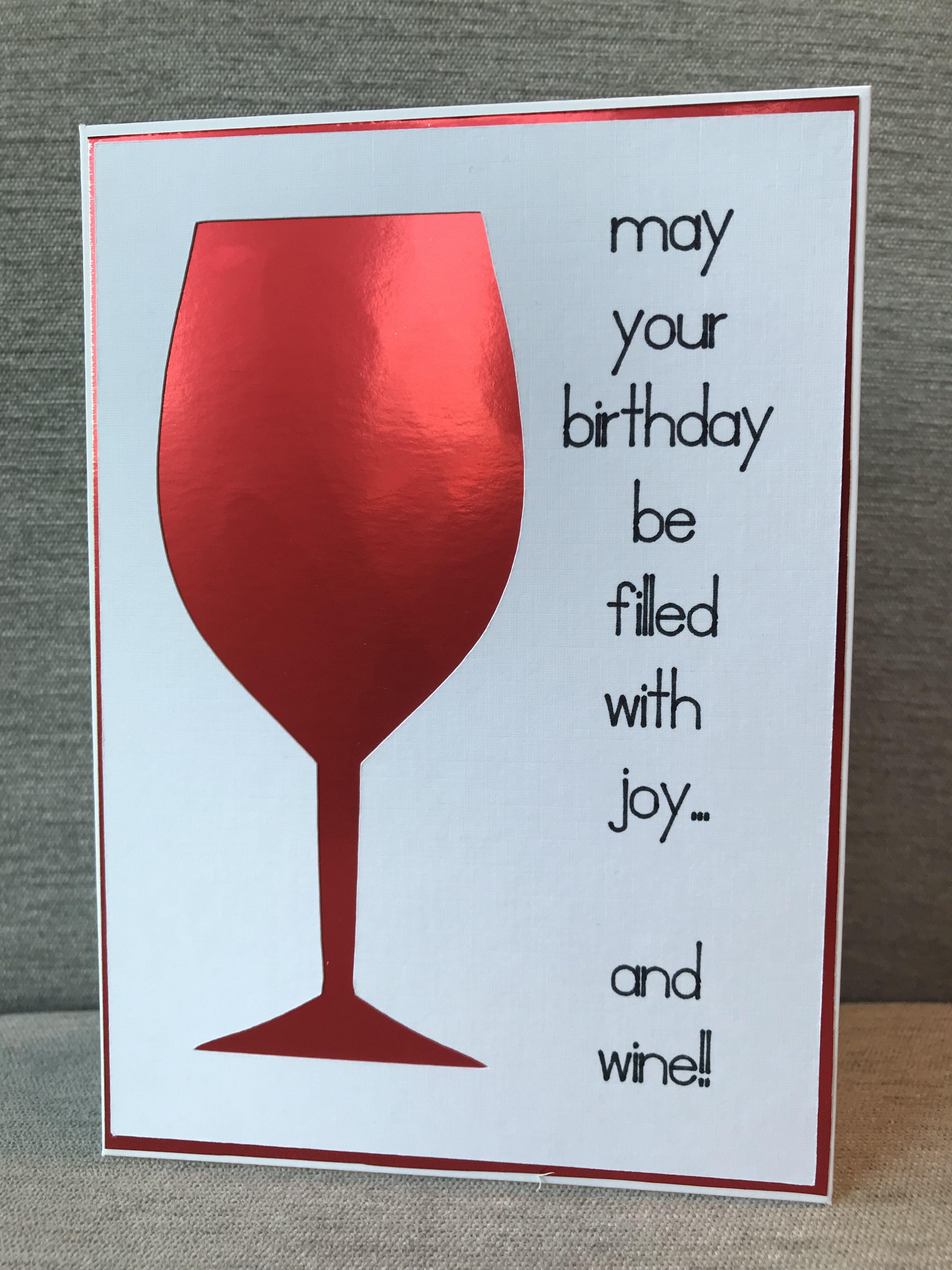 Birthday Card Wine Glass Wine Birthday Cards Birthday Greeting Cards Greeting Cards Handmade