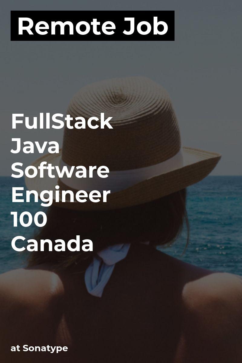 Remote FullStack Java Software Engineer 100 Canada
