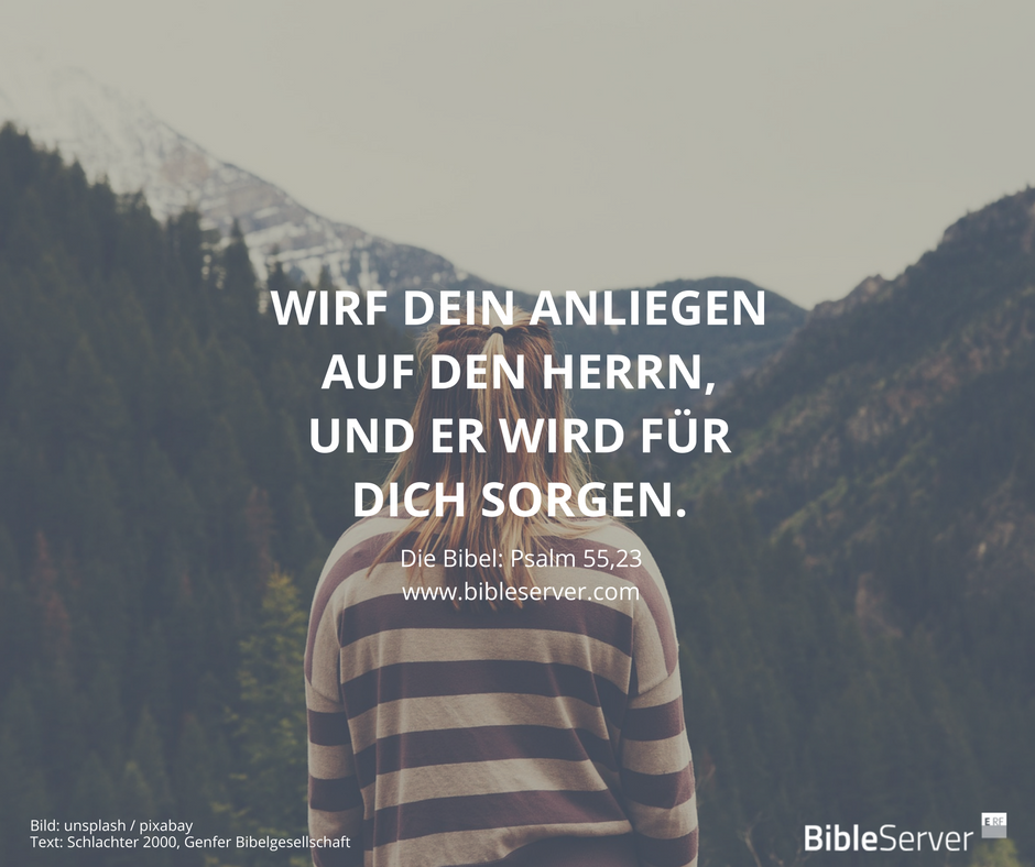 gott wird für dich sorgen. | bibelvers nachlesen im psalm