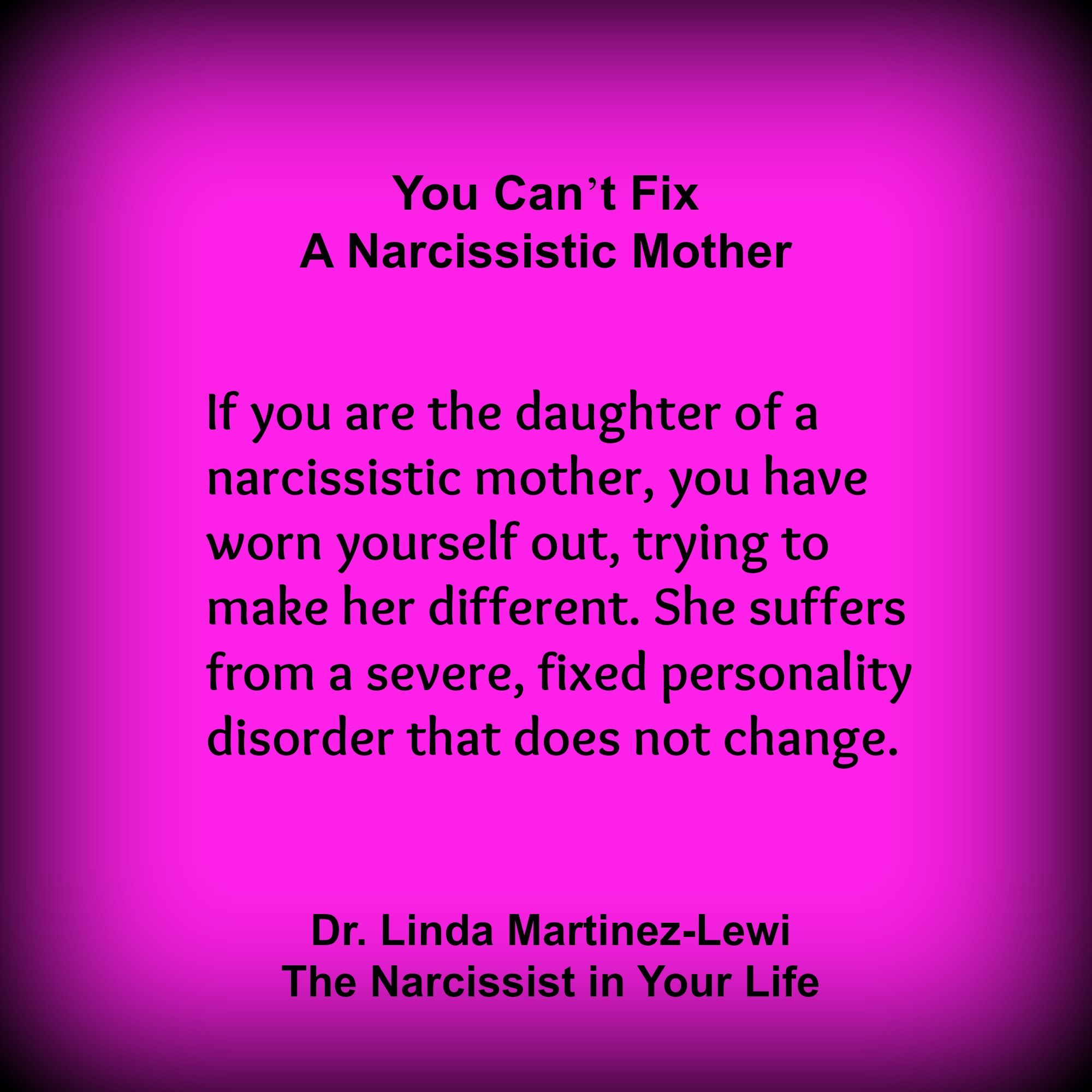 """narcissistic mothers A narcissistic mother is a parent with narcissistic personalty disorder who is """" psychologically constructed to garner attention, be it from charisma, beauty,  smarts,."""