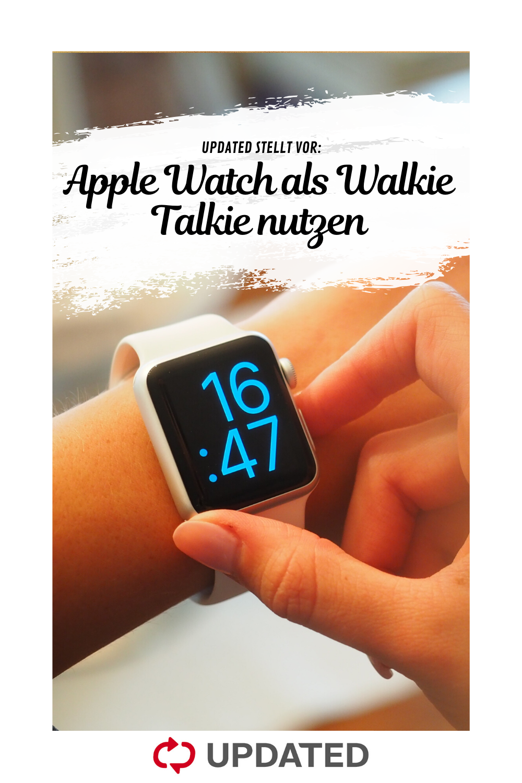 Apple Watch als Walkie Talkie nutzen So geht's in 2020