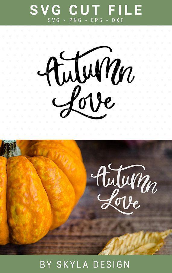 Download Autumn Love Svg cutfile Thanksgiving Autumn clipart | Etsy ...