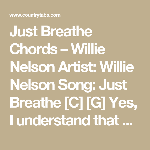 Just Breathe Chords Willie Nelson Artist Willie Nelson Song Just