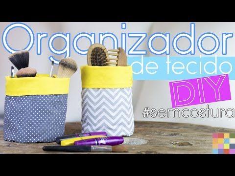 DIY - Organizador de tecido   Faça você mesmo - YouTube