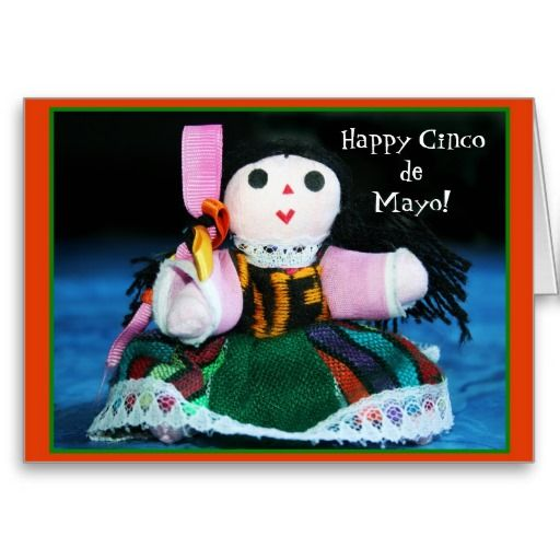 Happy cinco de mayo doll greeting card cinco de mayo de mayo and happy cinco de mayo doll greeting card cincodemayo holiday mexican mexico photography dolls folk toy handmade m4hsunfo Image collections