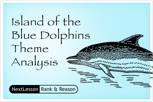 Island Of The Blue Dolphins Theme Analysis Engaging