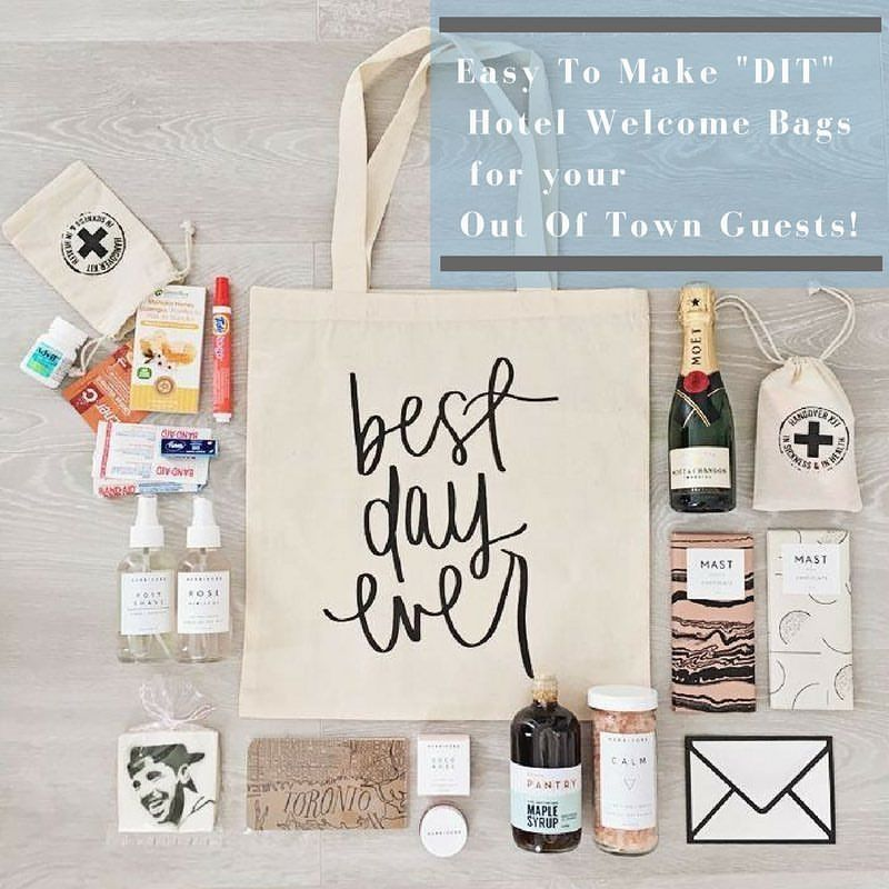 Easy To Make Hotel Welcome Bags For Your Out Of Town Guests Items Include