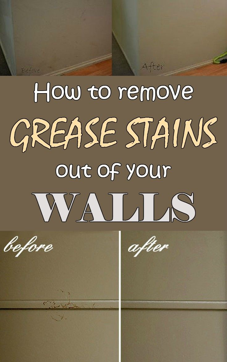 How To Remove Grease Stains Out Of Your Walls Cleaning Ideas