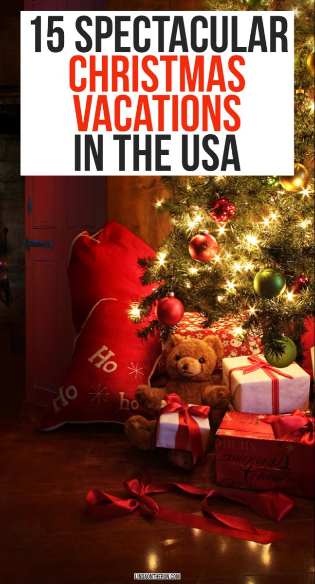 15 Festive Christmas Vacations In The USA