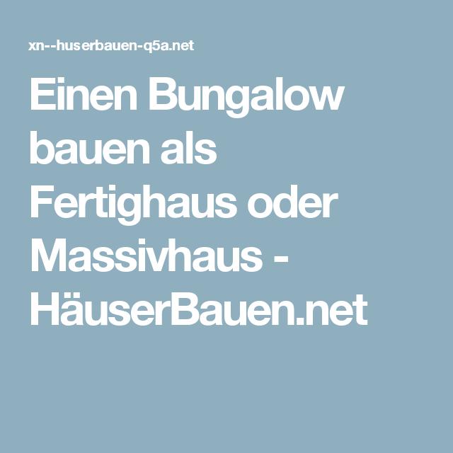 Massivhaus l-form  Einen Bungalow bauen als Fertighaus oder Massivhaus - HäuserBauen ...