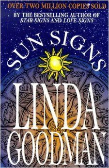 #LindaGoodman's Sun Signs My favorite book on #Astrology