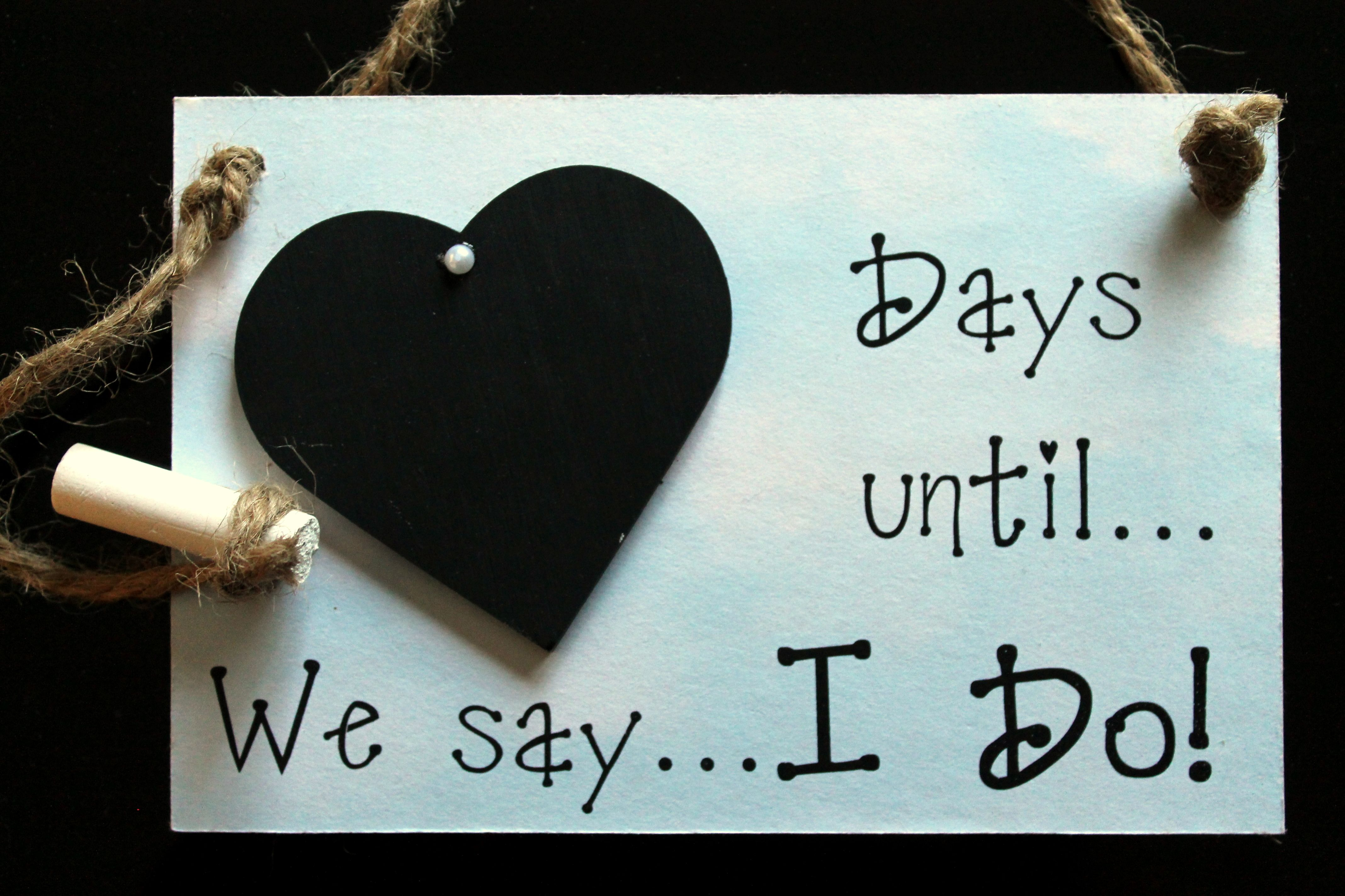 """Countdown To Wedding Gifts: Engagement Gift. Bridal Shower Gift """"Days Until..We Say I"""