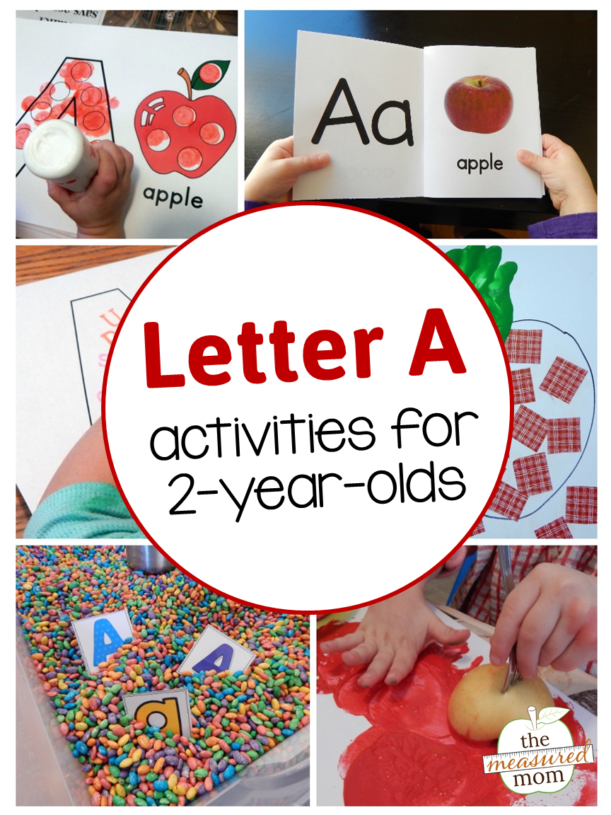 Letter A Activities For 2 Year Olds Best Of The Measured Mom
