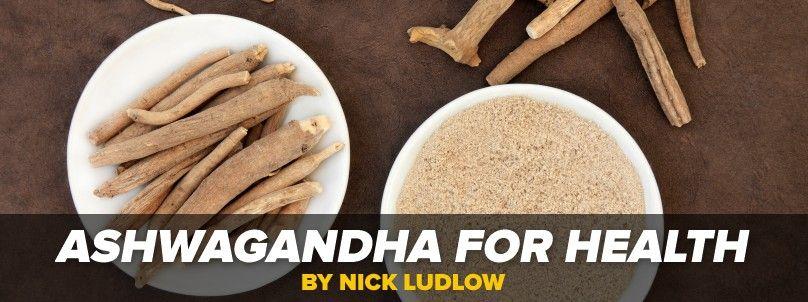 Ashwagandha for Health