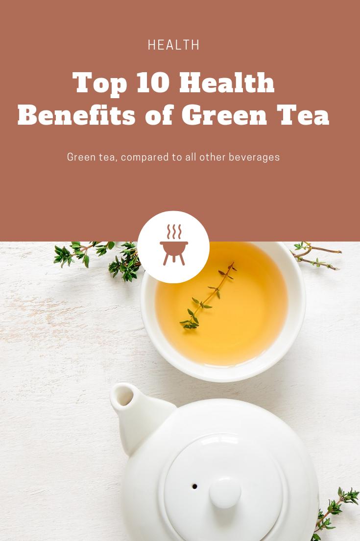 Top 10 Health Benefits Of Green Tea Jhumlife Com Green Tea Benefits Green Tea Drinking Tea
