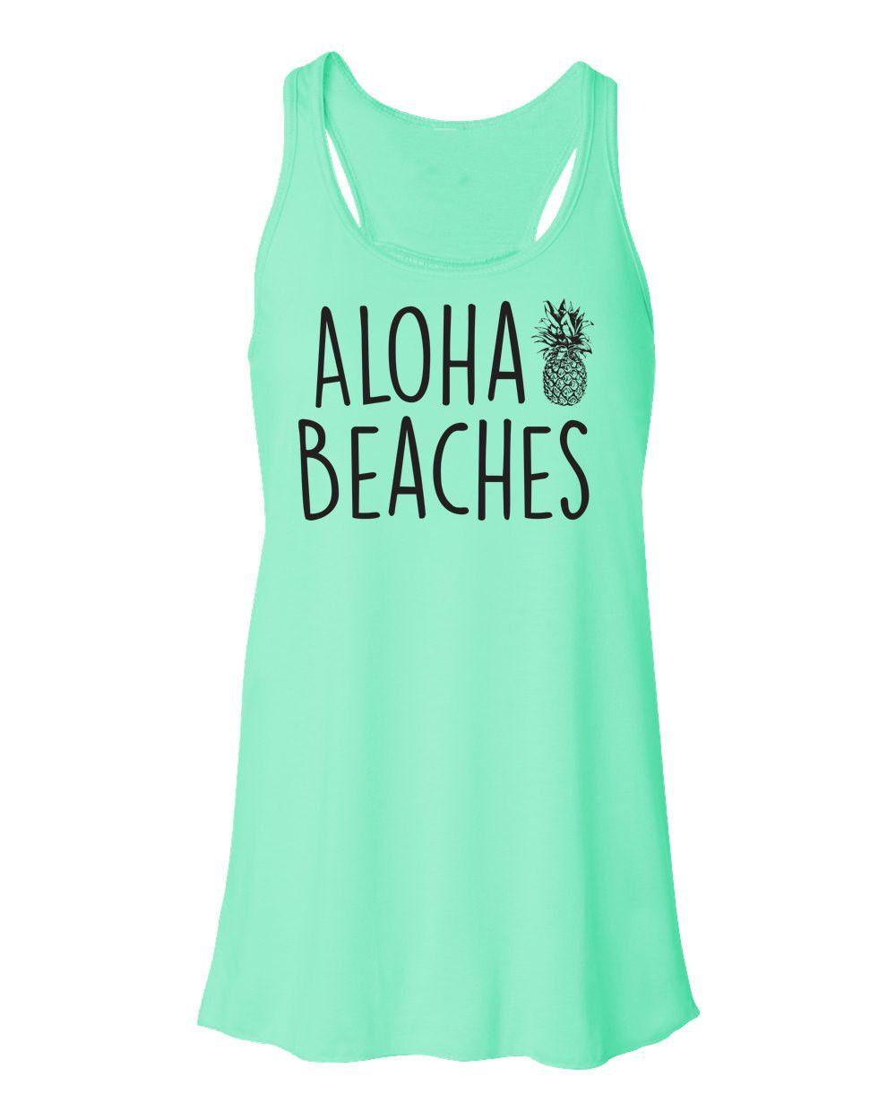 2f0e8d3bf2 Beach Tank Top. Flowy Tank Top. Aloha Beaches Shirt. Mermaid Tank.  Pineapple Tank. Beach Please. Mermaid Top. Vacation Top.